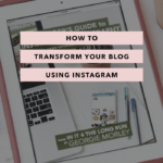 How to Transform Your Blog Using Instagram