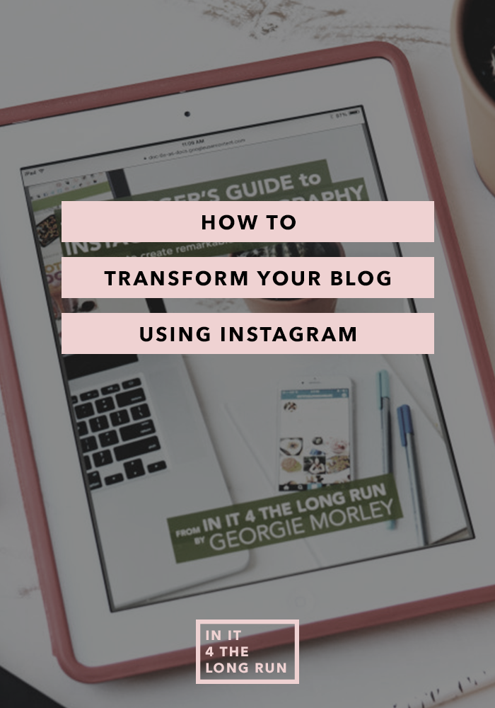 How to Transform Your Blog with Instagram