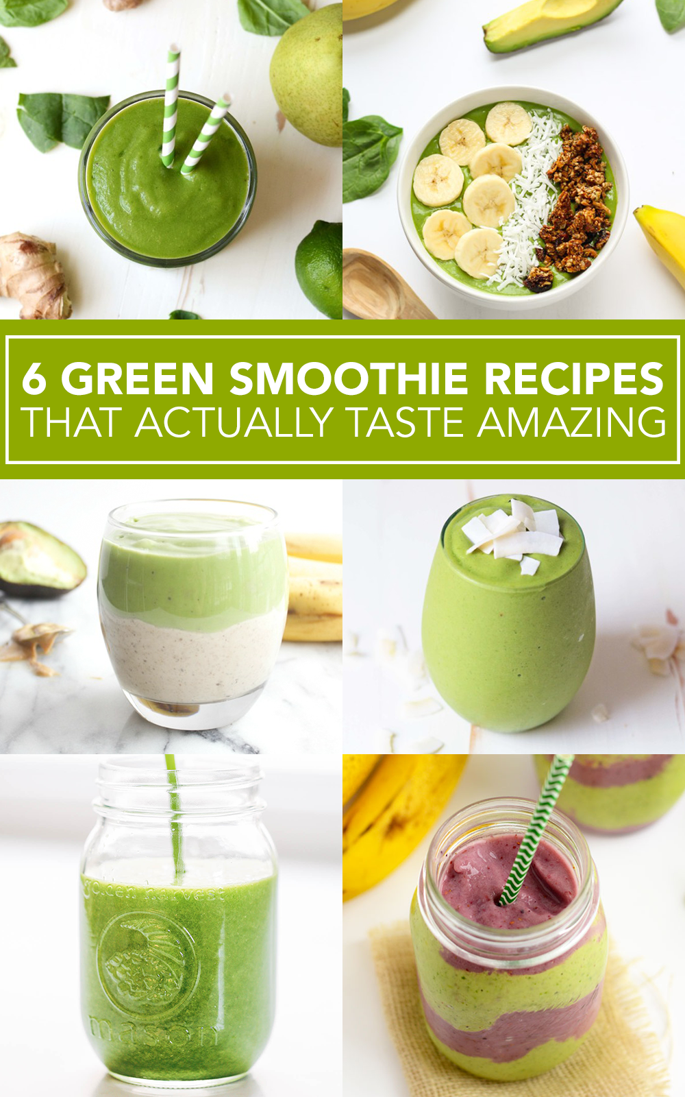 6 Green Smoothie Recipes That Actually Taste Amazing