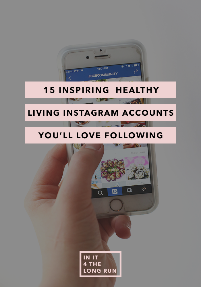 15 Totally Rad & Inspiring Healthy Living Instagram Accounts You'll Love Following