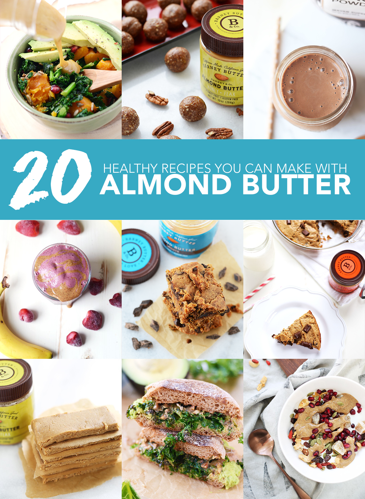 20 Healthy Recipes You Can Make with Almond Butter