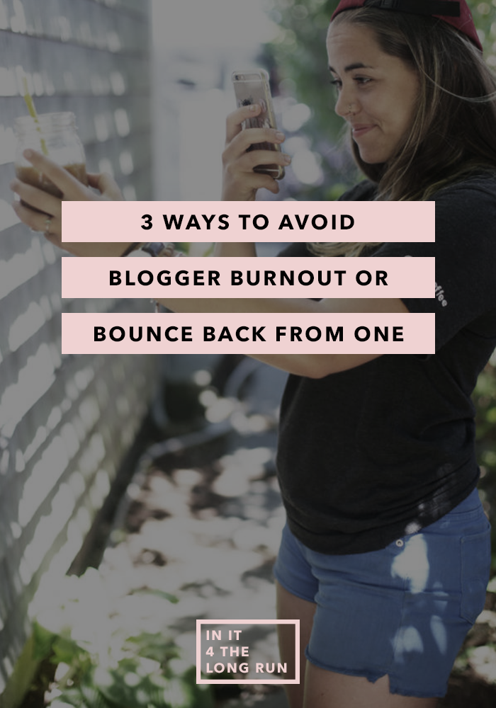 3 Ways to Avoid Blogger Burnout - Or Bounce Back from One