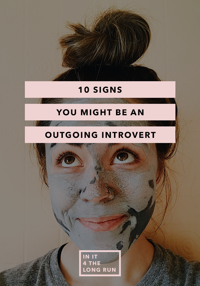 10 Signs You Might Be An Outgoing Introvert
