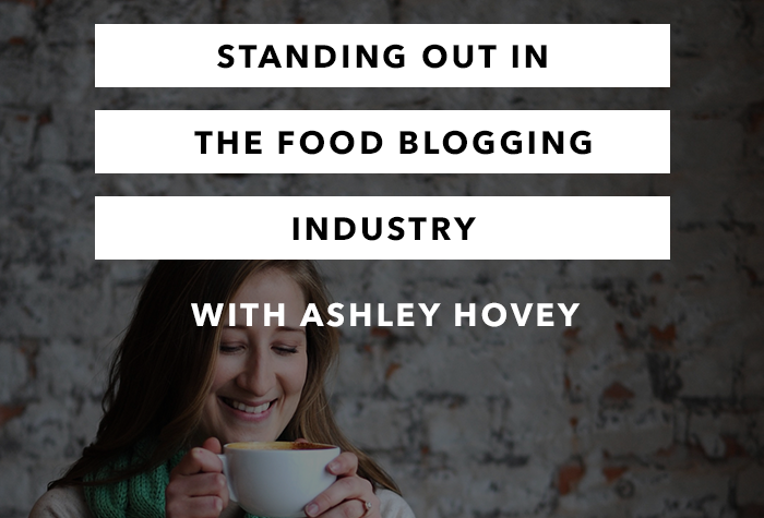 Standing Out in the Food Blogging Industry - Episode 5 - The Chasing Joy Podcast