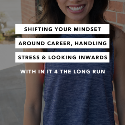Shifting Your Mindset Around Career, Handling Stress & Looking Inwards – Episode 12 – the Chasing Joy Podcast