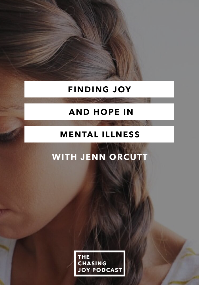 Finding Joy and Hope in Mental Illness