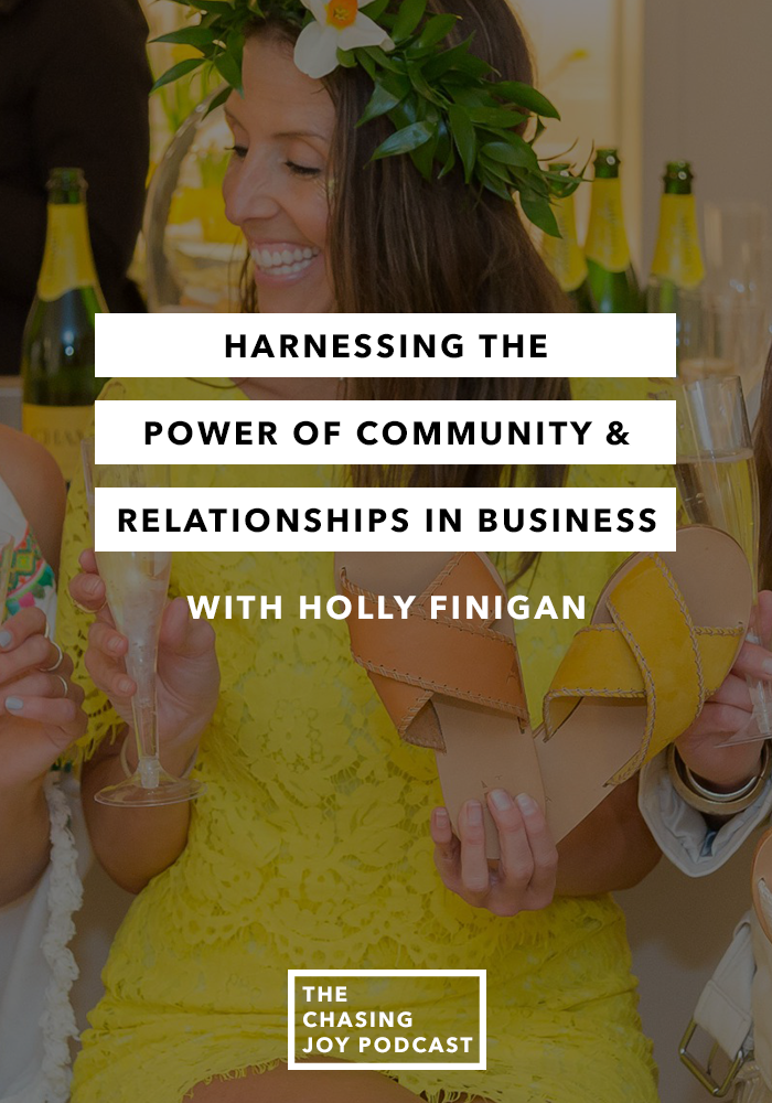 Harnessing the Power of Community and Relationships in Business - Episode 16 - The Chasing Joy Podcast