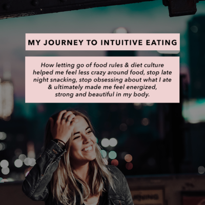 My Journey to Intuitive Eating