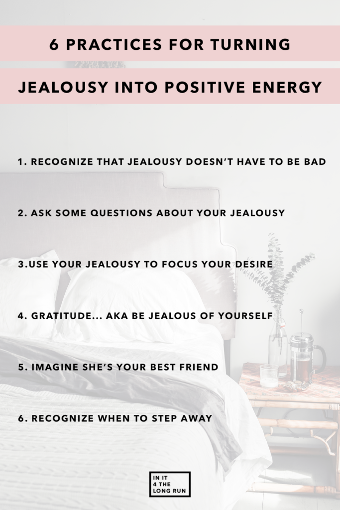 6 Practices for Turning Jealousy into Positive Energy