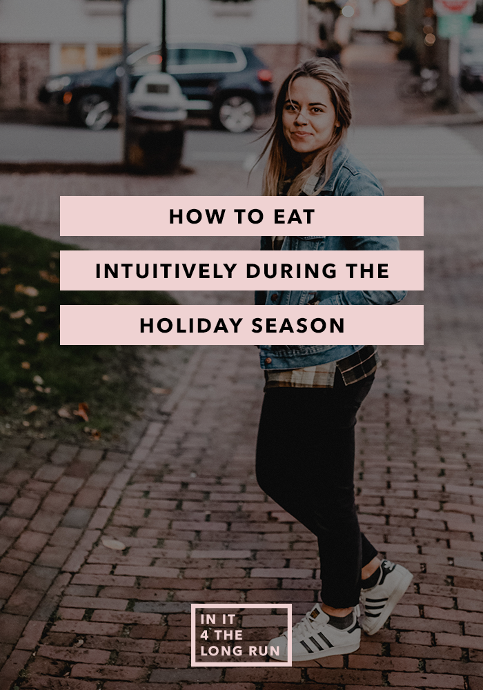 How to Eat Intuitively During the Holiday Season