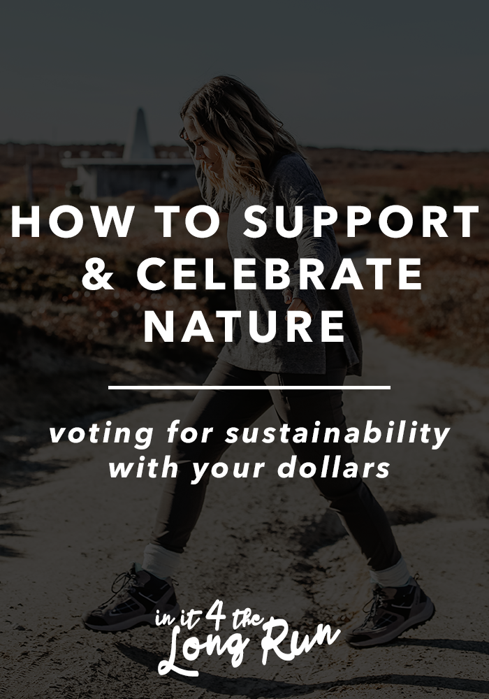 How to Support and Celebrate Nature - Voting For Sustainability