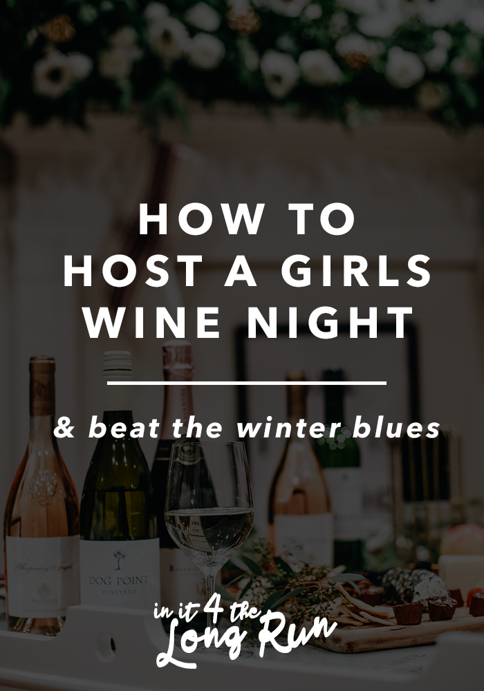How to Host a Girls Wine Night