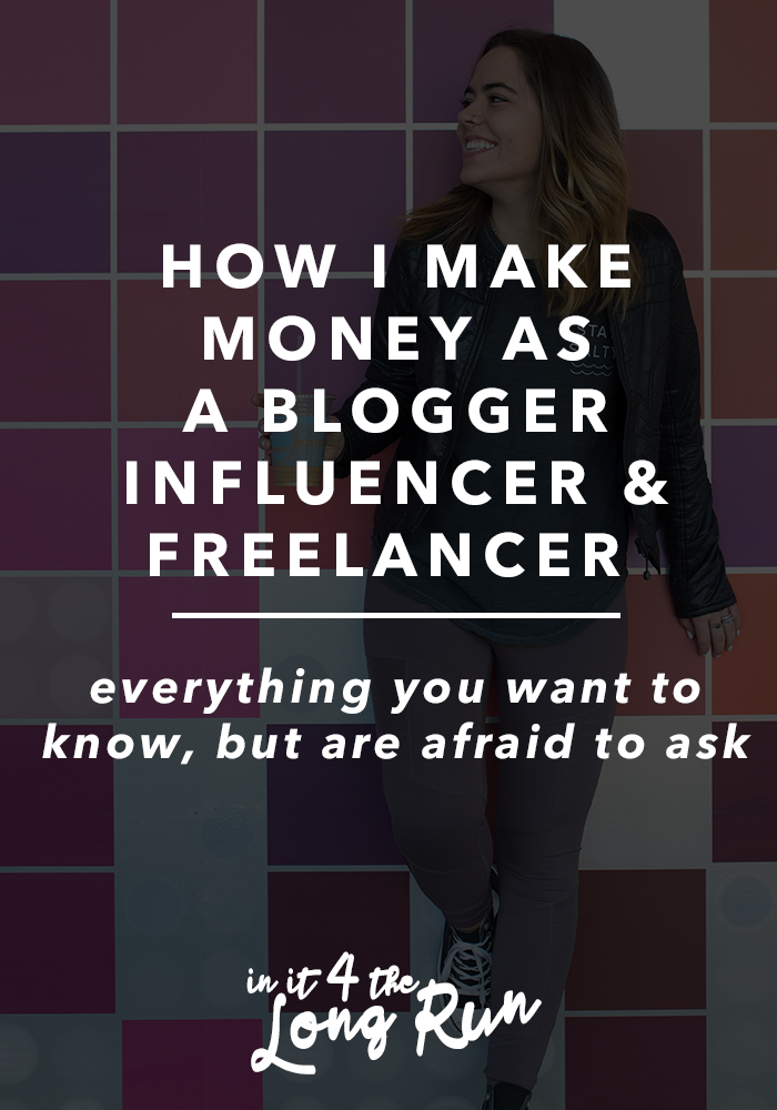 How I Make Money as a Blogger, Influencer & Freelancer